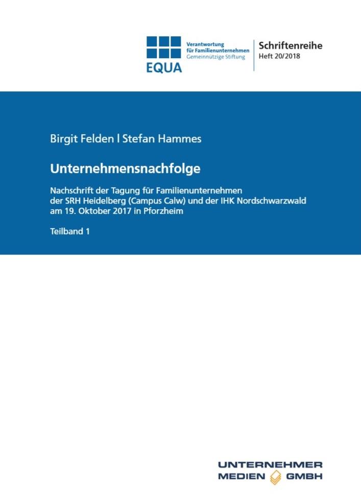 EQUA-Schriftenreihe, Heft 20/2018: Unternehmensnachfolge